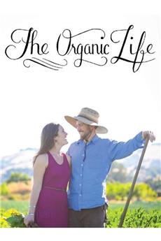The Organic Life (2013) 1080p download
