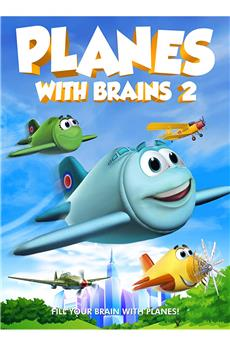 Planes with Brains 2 (2018) 1080p download