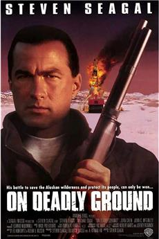 On Deadly Ground (1994) 1080p download
