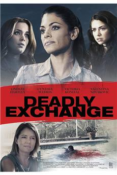 Deadly Exchange (2017) 1080p download