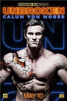 Calum Von Moger: Unbroken (2019) 1080p download