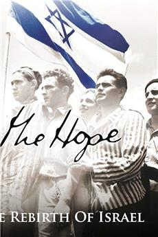 The Hope: The Rebirth of Israel (2015) download