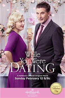 While You Were Dating (2017) 1080p download