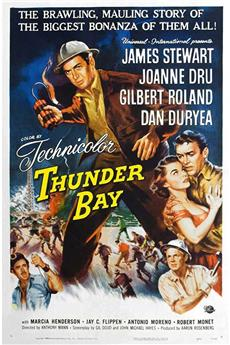 Thunder Bay (1953) 1080p download