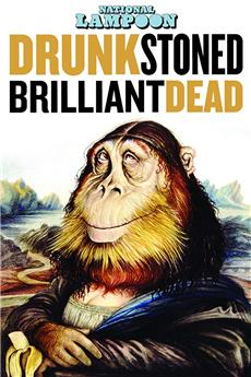 Drunk Stoned Brilliant Dead: The Story of the National Lampoon (2015) 1080p download