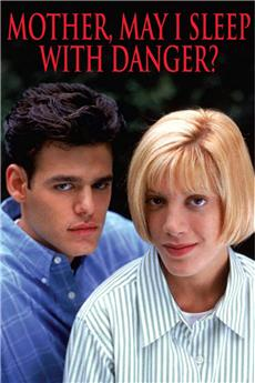 Mother, May I Sleep with Danger? (1996) 1080p download
