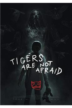Tigers Are Not Afraid (2017) 1080p download