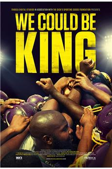 We Could Be King (2014) 1080p download