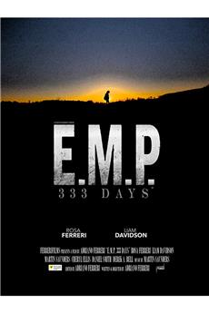 E.M.P. 333 Days (2019) 1080p download