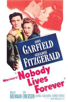 Nobody Lives Forever (1946) 1080p download