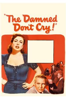 The Damned Don't Cry (1950) 1080p download