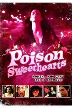 Poison Sweethearts (2008) 1080p download