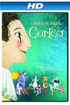 Cirque du Soleil: Corteo (2006) download