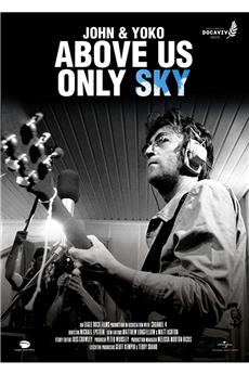 John & Yoko: Above Us Only Sky (2018) 1080p download