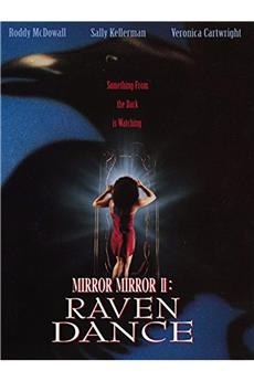 Mirror, Mirror II: Raven Dance (1994) download