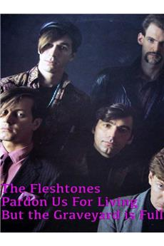The Fleshtones: Pardon Us for Living But the Graveyard Is Full (2009) 1080p download