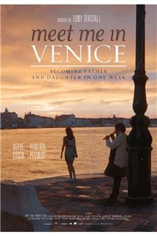 Meet Me in Venice (2015) 1080p download