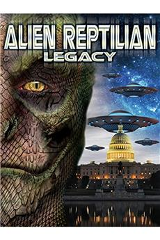 Alien Reptilian Legacy (2015) 1080p download