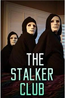 The Stalker Club (2017) 1080p download