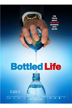 Bottled Life: Nestle's Business with Water (2012) 1080p download