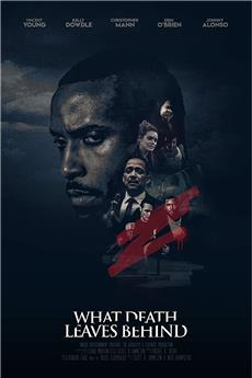What Death Leaves Behind (2019) 1080p download