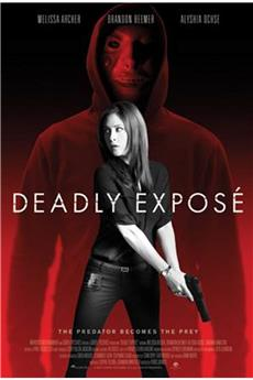 Deadly Expose (2017) 1080p download