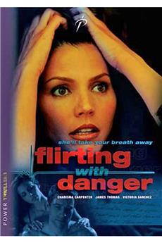 Flirting with Danger (2006) 1080p download