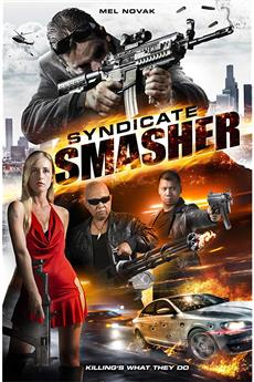 Syndicate Smasher (2018) 1080p download