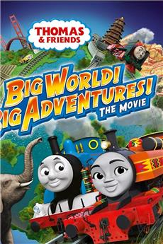 Thomas & Friends: Big World! Big Adventures! The Movie (2018) 1080p download