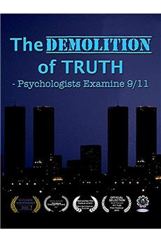 The Demolition of Truth-Psychologists Examine 9/11 (2016) 1080p download