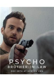 Psycho Brother-In-Law (2017) 1080p download