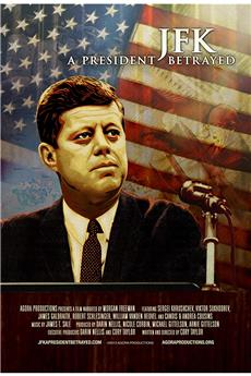 JFK: A President Betrayed (2013) 1080p download