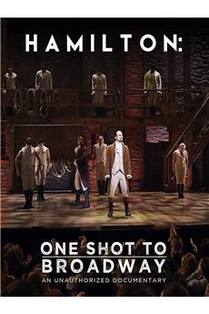 Hamilton: One Shot to Broadway (2017) 1080p download