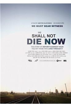 We Shall Not Die Now (2019) 1080p download