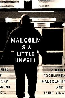 Malcolm Is a Little Unwell (2019) 1080p download