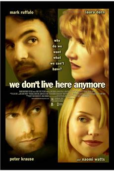 We Don't Live Here Anymore (2004) 1080p download