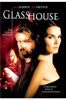 Glass House: The Good Mother (2006) 1080p download