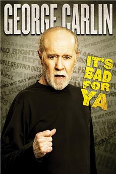 George Carlin: It's Bad for Ya! (2008) 1080p download