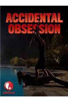 Accidental Obsession (2015) 1080p download
