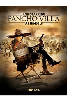 And Starring Pancho Villa as Himself (2003) 1080p download