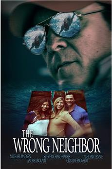 The Wrong Neighbor (2017) 1080p download