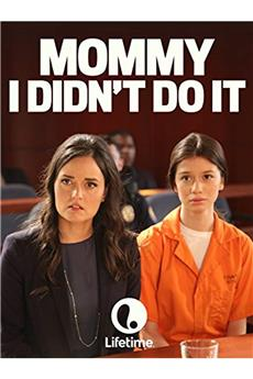 Mommy I Didn't Do It (2017) 1080p download