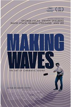 Making Waves: The Art of Cinematic Sound (2019) 1080p download