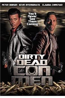 Dirty Dead Con Men (2018) 1080p download
