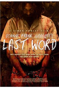 Johnny Frank Garrett's Last Word (2016) 1080p download
