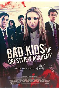 Bad Kids of Crestview Academy (2017) 1080p download