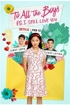 To All the Boys: P.S. I Still Love You (2020) 1080p download