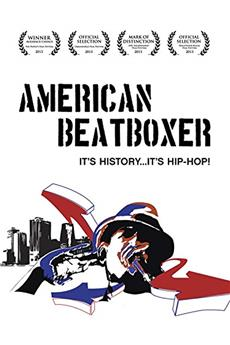 American Beatboxer (2013) 1080p download