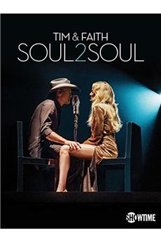 Tim & Faith: Soul2Soul (2017) 1080p download