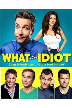 What An Idiot (2016) 1080p download